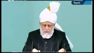 Arabic Friday Sermon 26th August 2011 - Islam Ahmadiyya