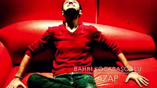 Bahri Kocabaşoğlu- AZAP (cover)