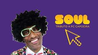 CULTNE - Tributo a PC Capoeira - Soul Dancer