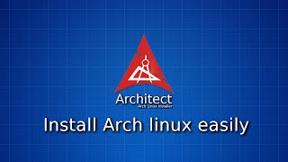 Install Arch Linux easily with Architect