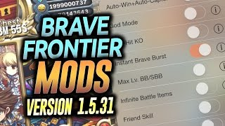Brave Frontier Latest Mods - Ver 1.5.31 - Global Edition **August 2016**