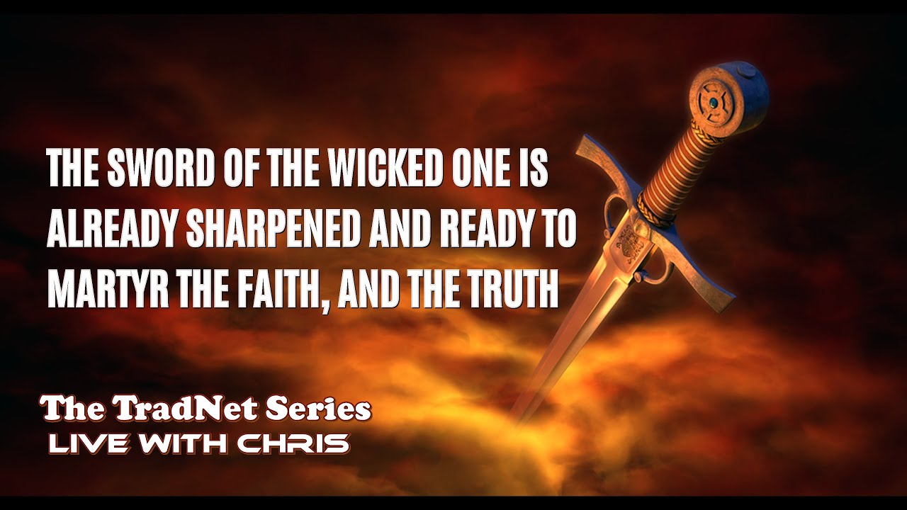 THE SWORD OF THE WICKED ONE IS ALREADY SHARPENED