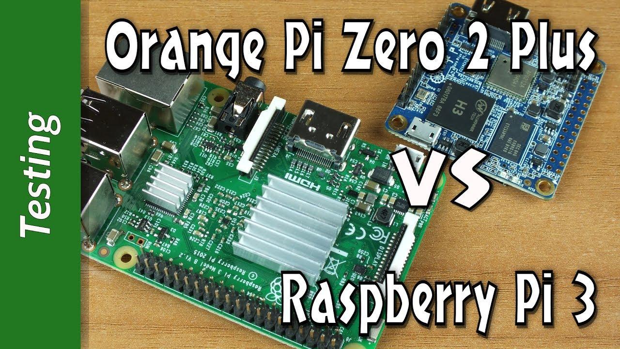 Orange Pi Zero 2 Plus VS Raspberry Pi 3 - SCONTRO EPICO - KODI, WEB, CPU,  WiFi