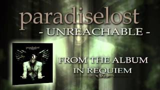 PARADISE LOST - Unreachable (Album Track)