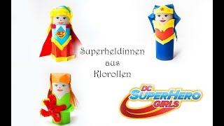 Superheldinnen aus Klorolen basteln: Supergirl, Wonder Woman, Poison Ivy | DC SUPER HERO GIRLS