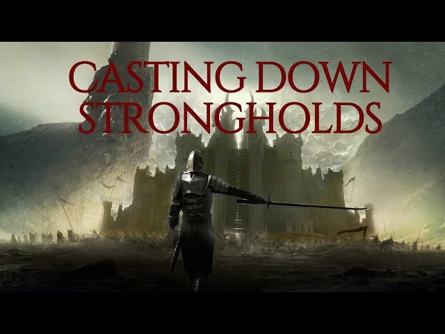 Satan is Conquering the World Right Infront of our Eyes! It's TIME to Cast Down Strongholds
