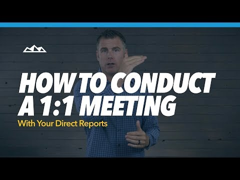 How To Conduct A 1:1 Meeting With Your Direct Reports