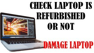 How to check any laptop is refurbished or not Urdu Hindi | What are refurbished laptop Urdu Hindi