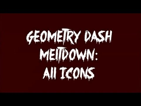 Geometry Dash MELTDOWN   How to Unlock ALL ICONS (December Update)