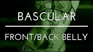 BASCULAR. FRONT BACK BELLY. DANZA DEL VIENTRE.  BELLYDANCE. TRIBAL FUSION DANCE. BEA BARTÜS.