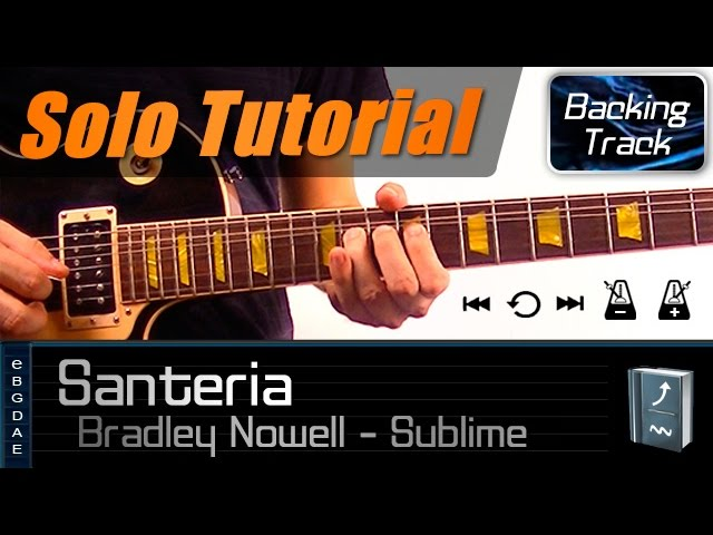 Santeria Solo Sublime Guitar Lesson How To Play Tabs Chords