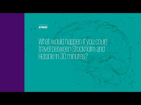 What would happen if you could travel between Stockholm and Helsinki in 30 minutes?