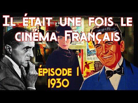 """il-était-une-fois-le-cinéma-français---episode-1-:-1930-""""les-débuts-du-parlant"""""""