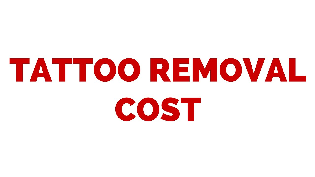 How Much Does It Cost To Remove A Tattoo