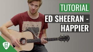 Ed Sheeran - Happier | Gitarren Tutorial Deutsch