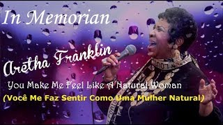 Baixar ▄▀  You make Me Fell Like – (In Memorian de Aretha Franklin) [Legendado / Tradução] ▀▄