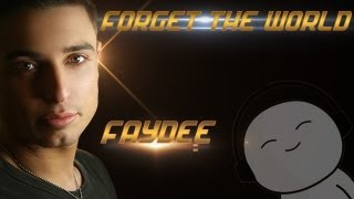 Faydee - Forget The World (FML)