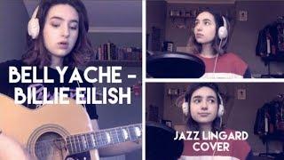 Bellyache - Billie Eilish - Jazz Lingard cover