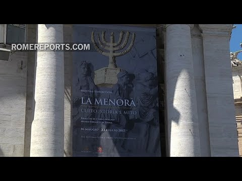 Vatican Hosts Exhibition On The Menorah, The Oldest Symbol Of Judaism