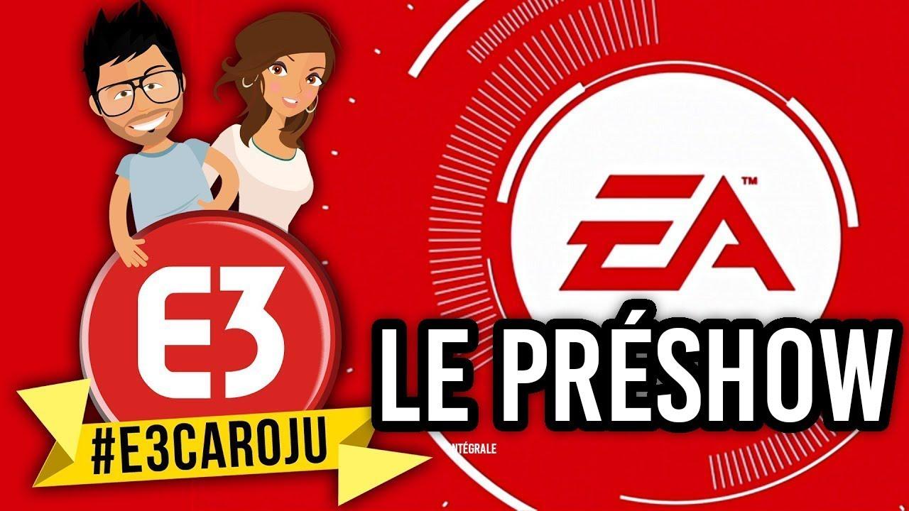 #E3CAROJU PréShow ELECTRONIC ARTS