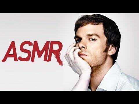 [ASMR] Binaural Dexter