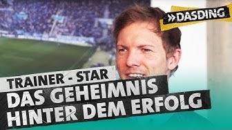 Trainer-Star Julian Nagelsmann: Das Geheimnis hinter seinem Erfolg | DASDING
