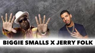 BIGGIE SMALLS x JERRY FOLK YOU KNOW (feat. Drake)