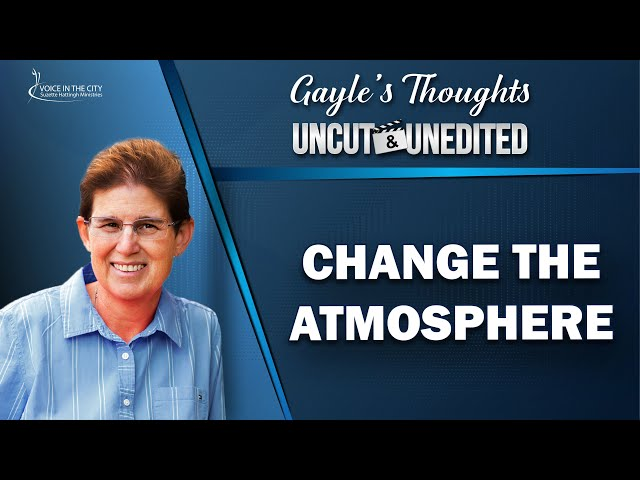 Change the atmosphere | EP42