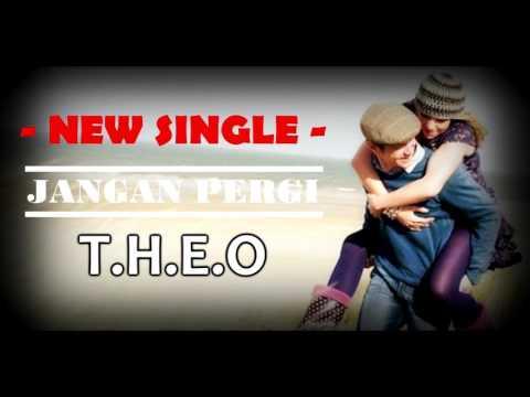 T H E O - Jangan Pergi ( Official Audio )