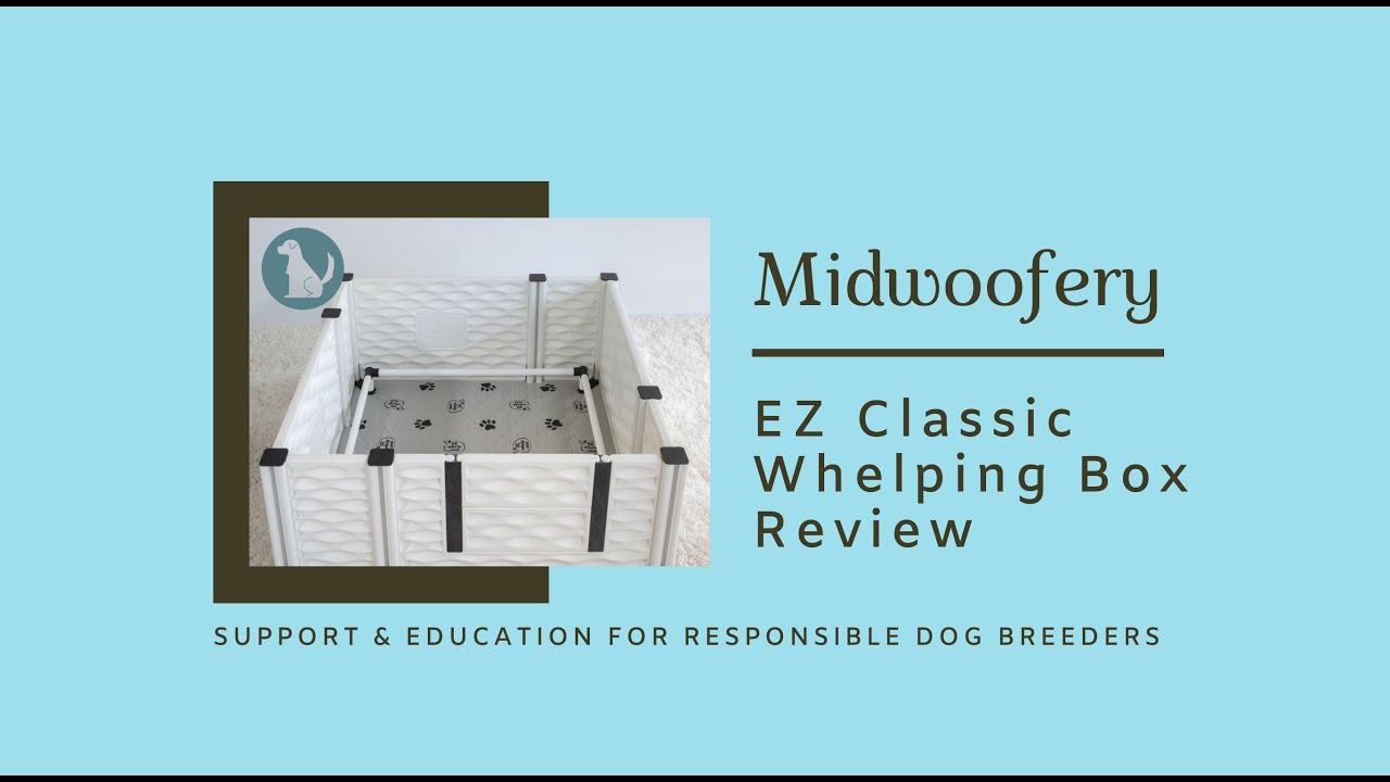 EZClassic Whelping Box Review