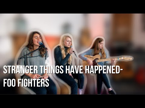 Stranger Things Have Happened - Foo Fighters (Effervescent Cover)