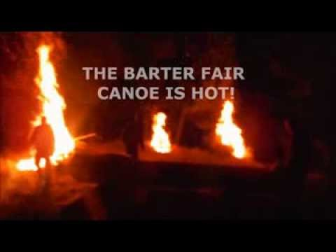 The Barter Faire Canoe is HOT!
