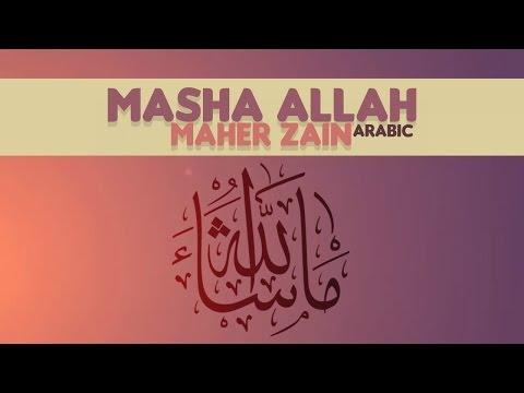 Maher Zain - Masha Allah (Arabic Version)