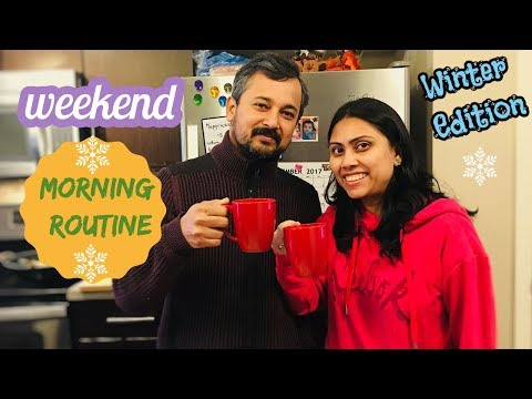 My Morning Routine 2017 Indian | Indian Mom Morning Routine| weekend Edition I Happy Home Happy Life