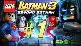 LEGO Batman 3: Beyond Gotham #1 - Let