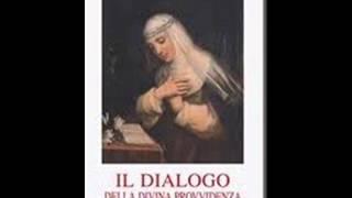 Il dialogo della Divina Provvidenza, Santa Caterina da Siena (1)