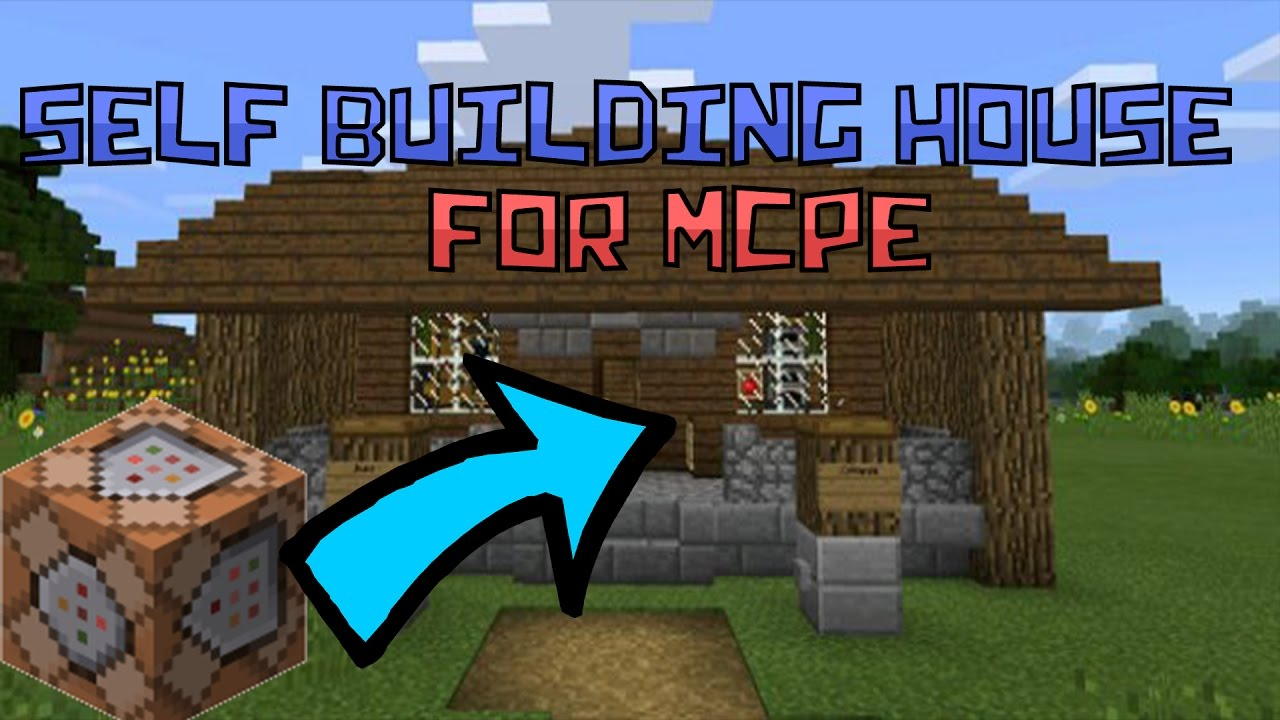 How To Make A Self Building House In Mcpe Self