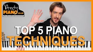 Top 5 EASY Piano Techniques to sound GREAT!