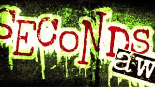 "Seconds Away - ""Dissent"" Official Video"