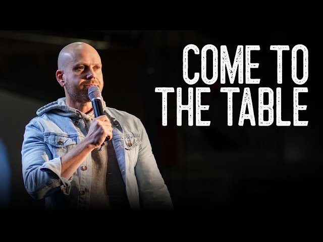 Come To The Table: Week 1 | Jon Dupin