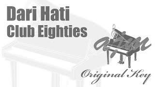 Club Eighties - Dari Hati Karaoke | Ayjeeme Karaoke