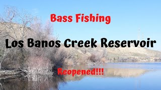 Los Banos Creek Reservoir Reopened Bass Fishing