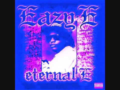 Eternel E Eazy E Only If You Want It Chopped and Screwed