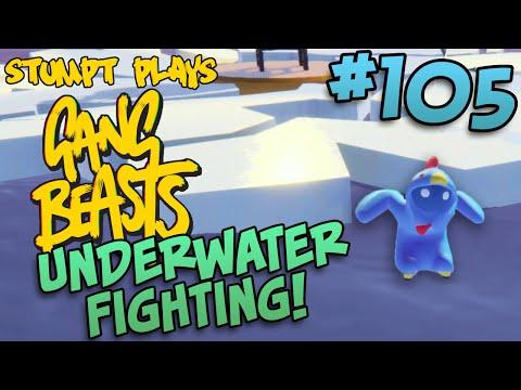 Gang Beasts - #105 - Underwater Fighting!