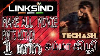 How to make movie fonts tamil using linksind