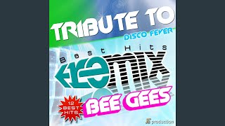 Medley Bee Gees Megamix: You Should Be Dancing, More Than a Woman, Night Fever, How Deep Is...