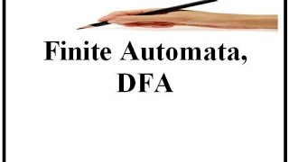 Finite Automata , DFA