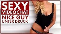 Sexy Videochat - Nice Guy hat's verbockt? | Männlichkeit stärken