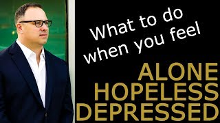 What to Do When You Feel Hopeless