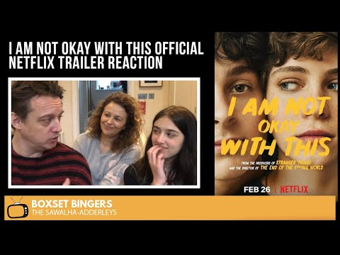 I Am Not Okay With This (OFFICIAL Netflix TRAILER) The Boxset Bingers REACTION